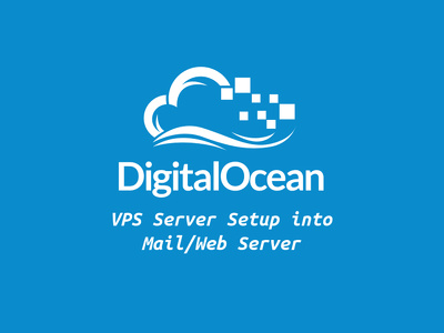 Setup Digitalocean Vps Into A Working Secure Mail, Web Server