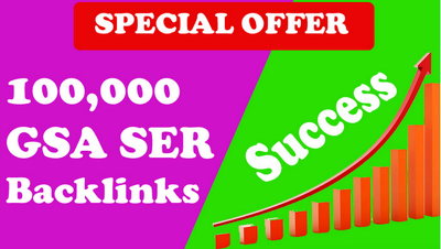 Provide 100,000 GSA SER SEO BACKLINKS