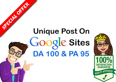 Write And Publish Guest Post on Google Sites, DA 100
