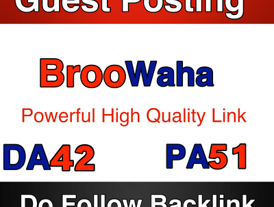 Publish a guest post on Broowaha DA 42  PA 51  –  Broowaha.com