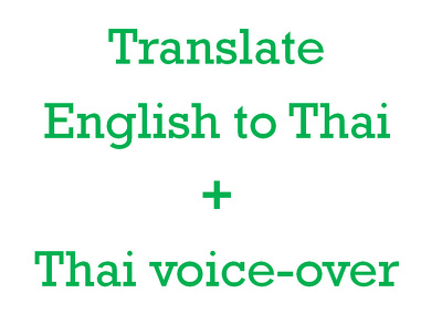 Translate English to Thai and record Thai voice over (50 words)