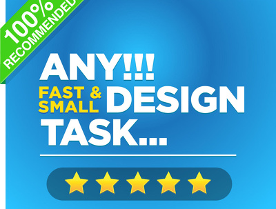 Do any small and fast design task...