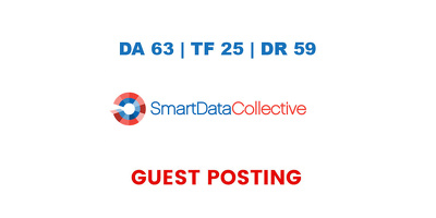 Publish a guest post on Smart Data Collective - DA63, TF25, DR59