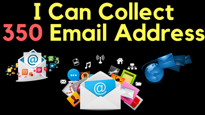 Collect data of 350 business address and emails for your needs