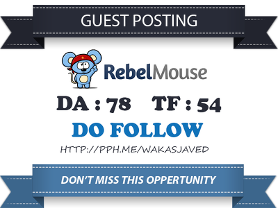 Publish a guest post on Rebel mouse DA 78, TF 54 Dofollow link