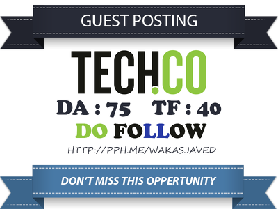 Write & Publish Dofollow Guest Post on TECH. Tech.co - DA 75