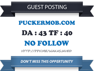 Write & publish a guest post on puckermob.com DA 43
