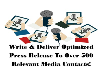 Write and send press release to over 500 relevant media contacts