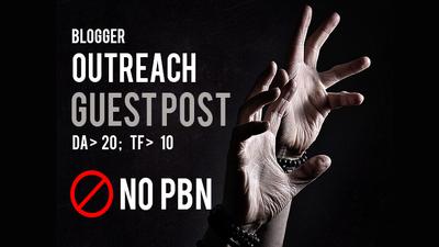 Write Guest Post via Blogger Outreach on DA 20+ Blogs