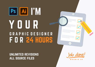 Be your graphic designer for 24 hours