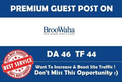 Publish Guest Post on Broowaha.com - DA 46 - Premium Dofollow
