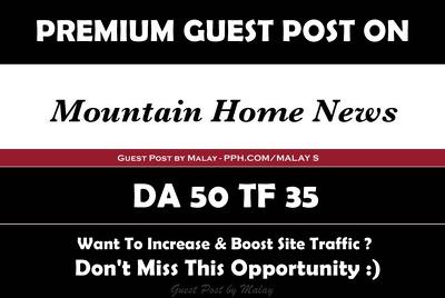 write & Publish Guest Post on Mountainhomenews.com - DA 50