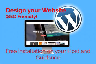design & develop your WordPress Website (SEO Friendly)