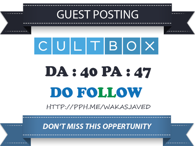 Publish Guest post on Cultbox - Cultbox.co.uk Dofollow Link