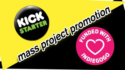 MASSIVE Promotion For Your Kickstarter Or Indiegogo Project