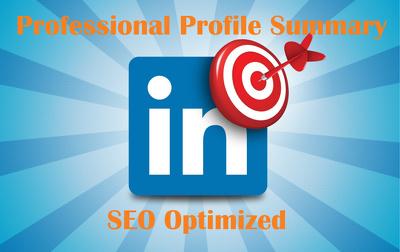 Write SEO Optimized Professional LinkedIn Summary For You
