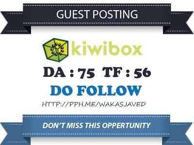Write & publish guest post on KiwiBox DA 75 TF 56 Do follow