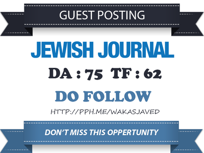 Publish Do Follow Guest Post On Jewishjournal.com DA 75 TF 62