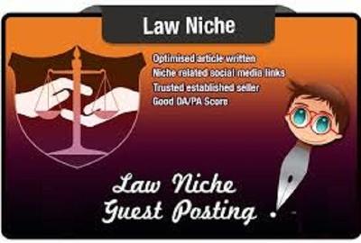 Place 10 unique guest blog posts on DA25-40 Law webs