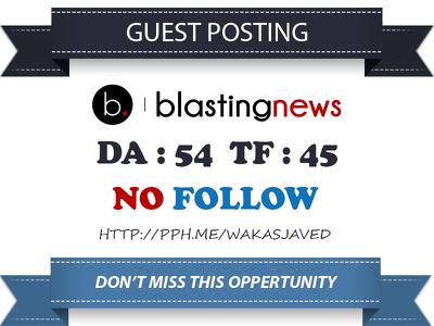 Write & Publish a guest post on UK blasting News DA – 54