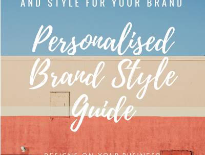 Create a Personalised Business/Brand Colour Style Guide