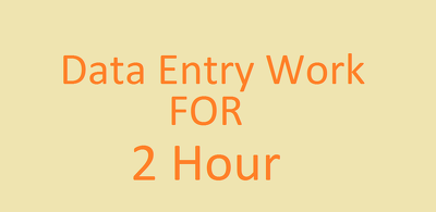 Do all time data entry work for 2 hours.