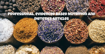 Write 500 word nutrition articles from a qualified dietitian