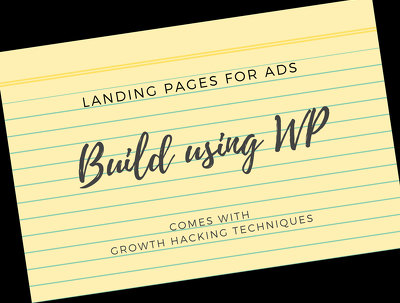 Build a Highly Effective Landing Page for Advertisement Needs