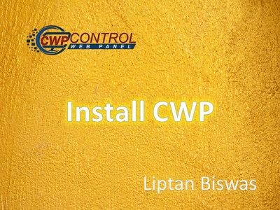 Install CWP or CentOS Web Panel on CentOS 7, 6 or CloudLinux