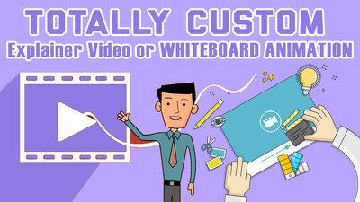 Make Killer Custom Explainer Video Or Whiteboard Animation