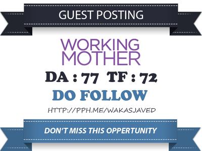 Publish a Do Follow Post On WorkingMother.com - DA 77 Link