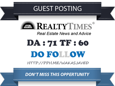 Guest post on RealtyTimes - RealtyTimes.com DA 71 Dofollow Link