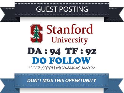 write & Publish a guest post on Stanford.edu DA 94 TF 92