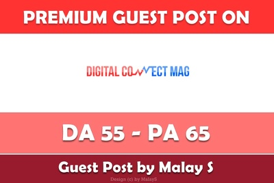 Write & Publish Guest Post on Digitalconnectmag.com - DA 55