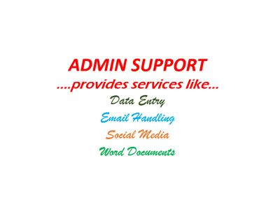 Give admin support for 2 hours