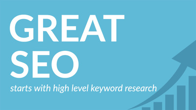 High Level Keyword Research for SEO or PPC Campaigns