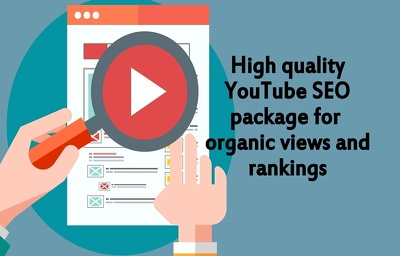 Do HIGH quality YouTube Video SEO campaign for organic views