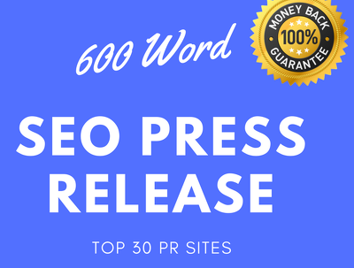 Write a 1,000 word SEO press release and submit to 30 top sites