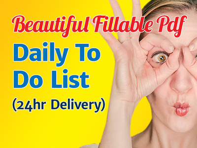 Send you my Stylish Daily To Do List Fillable PDF Form 24hr