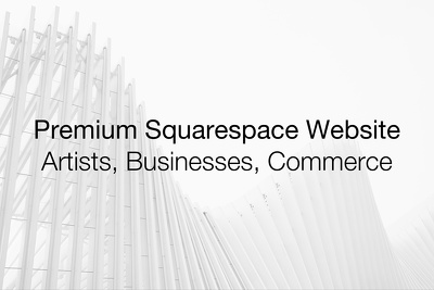 Design and develop a professional Squarespace business website
