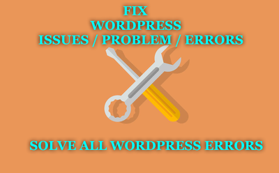 Fix any Wordpress Issues / Error / Problem