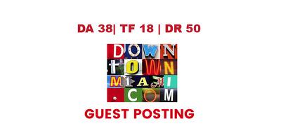 Publish a guest post on Down Town Miami - DA38, TF18, DR50