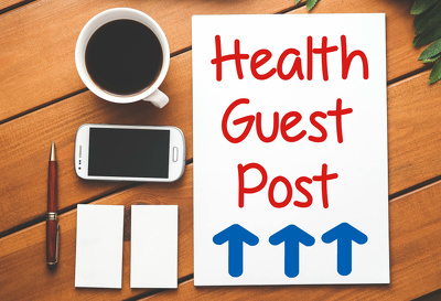 Publish Guest Post On NutritionAndHealthHub.Com