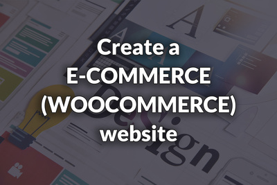 Create a WordPress eCommerce (WooCommerce) website
