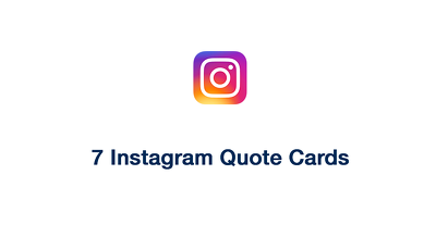 Design 7 Instagram Quote Cards