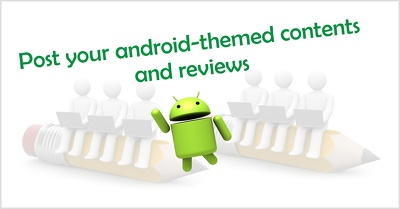 Publish your Android-themed posts or review contents