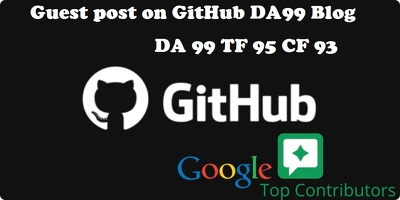 Publish A Guest Post On GITHUB, Github.com DA 99 TF 95 CF 93
