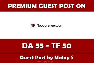 Write and Publish Guest Post on Noobpreneur.com - DA 55