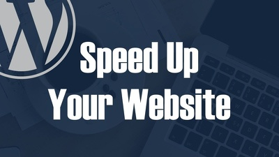 Increase Web Site Speed And Performance Wordpress