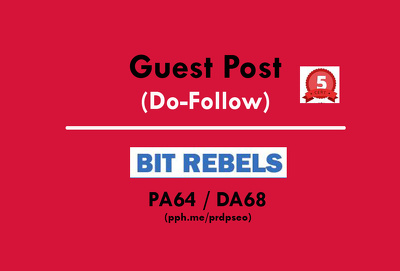 Publish a guest post on Bit Rebels - BitRebels.com - DA64, PA68